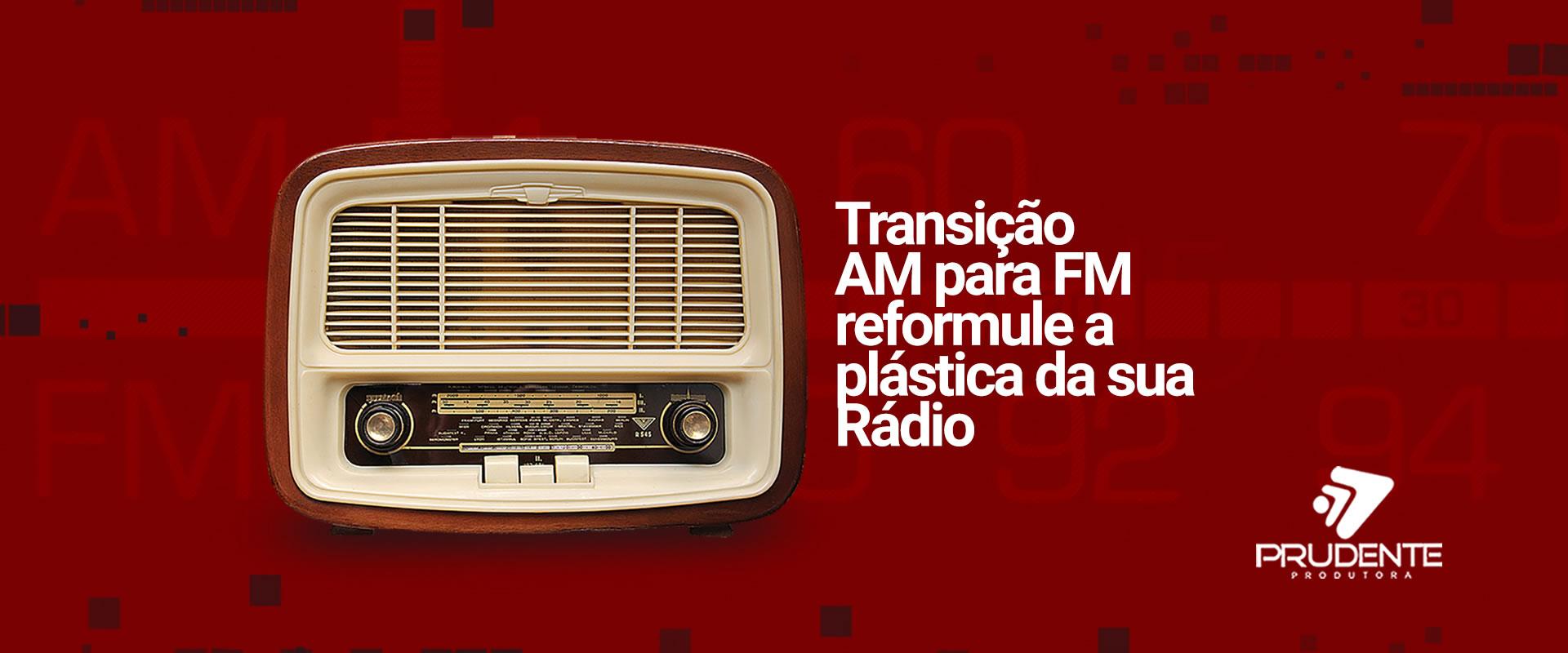 Transição AM para FM